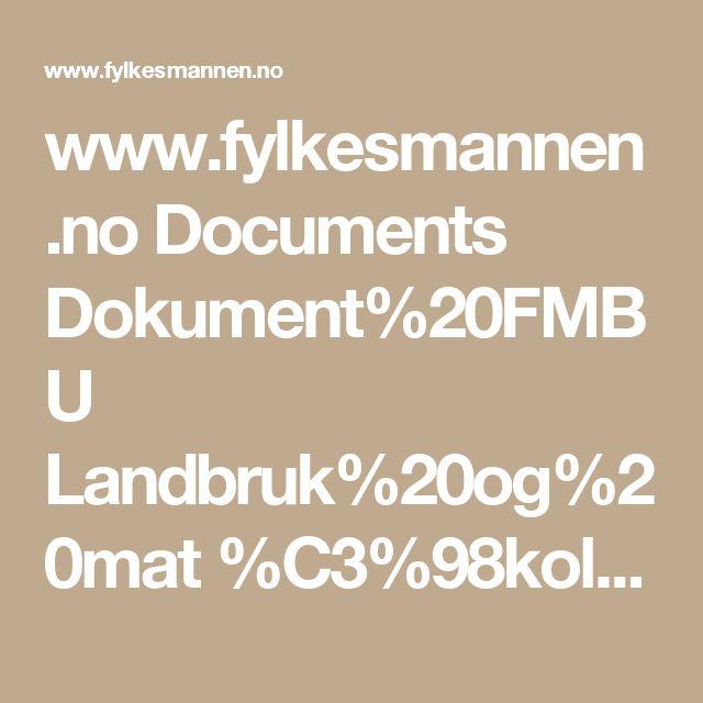 www.fylkesmannen.no Documents Dokument%20FMBU Landbruk%20og%20mat %C3%98kologisk%20landbruk En%20lek%20i%20kj%C3%B8kkenhagen.pdf