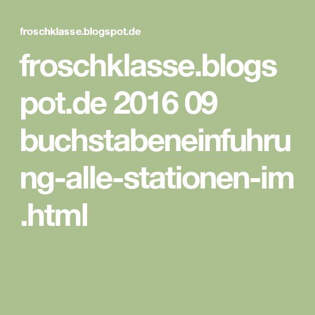 froschklasse.blogspot.de 2016 09 buchstabeneinfuhrung-alle-stationen-im.html