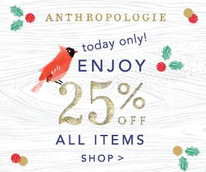 Anthropologie Black Friday Sale: Take 25% Off Everything - http://www.shopgirldaily.com/2014/11/anthropologie-black-friday-sale-2014/