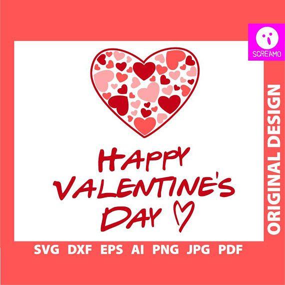 Happy Valentine's Day SVG Valentine's Day vector cut