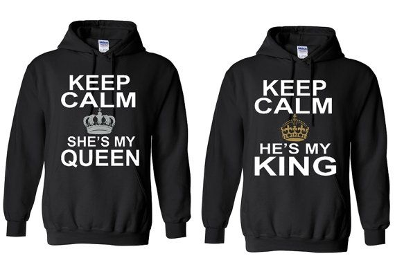 Keep Calm She/'s My Queen HOODIE Couples Matching Valentines Anni Cute Sweatshirt