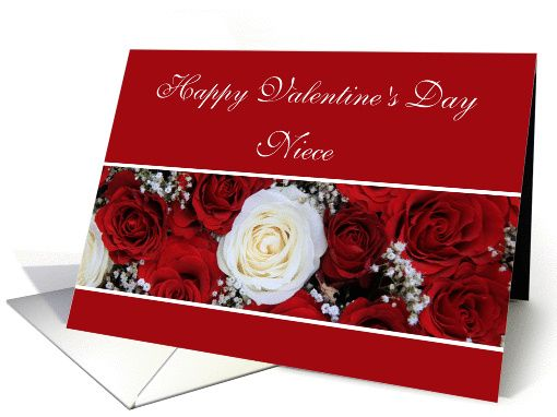 Niece Happy Valentineu0027s Day Red And White Roses Card
