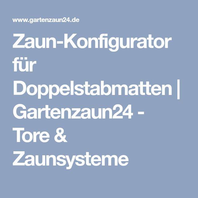 Zaun-Konfigurator für Doppelstabmatten | Gartenzaun24 - Tore & Zaunsysteme