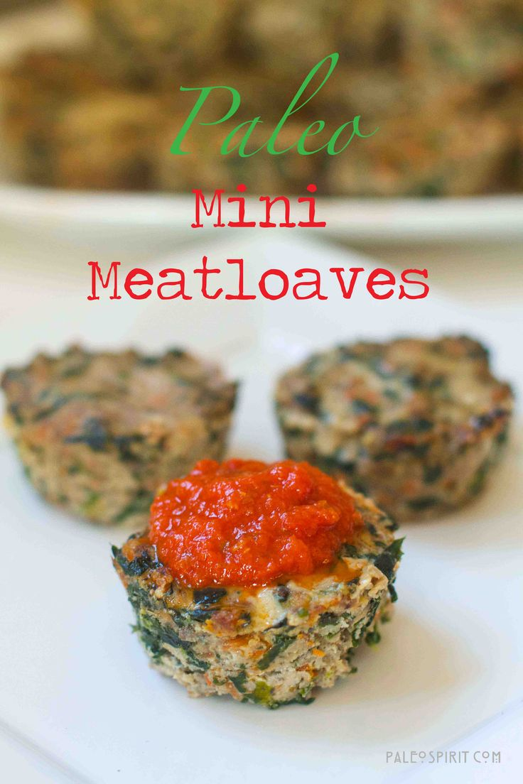 Paleo Mini Meatloaves:  2 pounds ground meat – mixture of grass fed beef and/or pork 10 oz. frozen, chopped spinach 1-2 tsp. oil 1 medium onion, finely diced 6 oz. mushrooms, finely diced 2 carrots, grated or finely diced 4 eggs, lightly beaten 1/3 c. coconut flour 2 tsp. salt 2 tsp. pepper 2 tsp. onion powder 1 tsp. garlic powder 1 tsp. dried thyme 1/4 tsp. grated nutmeg