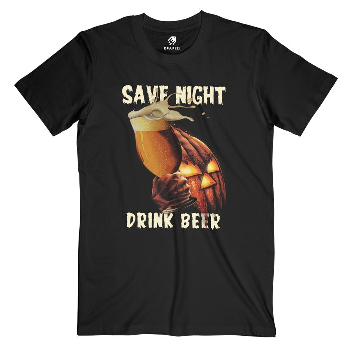 Like and Share if you want this  Save Night Drink Beer Graphic Tees By Volta     Tag a friend who would love this!     Get it here ---> https://eparizi.com/product/save-night-drink-beer-graphic-tees/