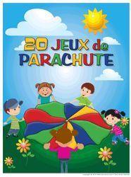 Idées de jeux pour le parachute, et autres idees avec foulards, cerceaux, ballons...