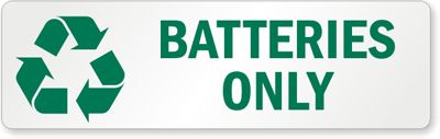 Battery Recycling Signs