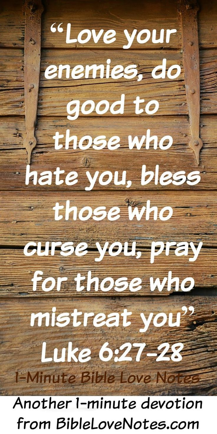 Best Bible Quotes About Love Bible Quotes About Loving Your Enemy Lessons Picture