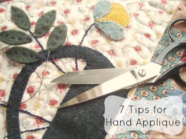 How to Hand Applique 7 tips and tricks to help you out. | patchwork posse