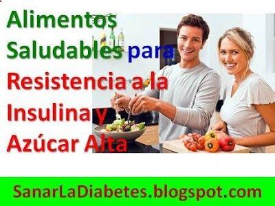 Solución Para La Diabetes Tipo 2: 3 Alimentos Saludables para Resistencia a la Insulina y Azúcar Alta