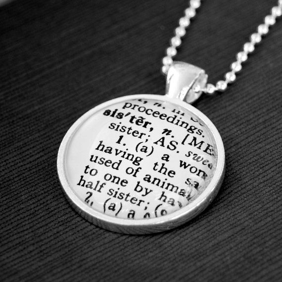 Sister - Definition Jewelry Necklace Pendant - Great Gift