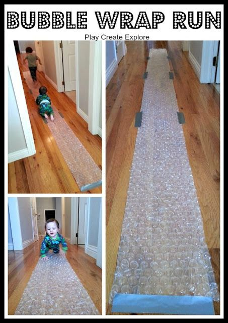 Lay down a bubble wrap run. | 32 Easy And Inexpensive Ways To Keep Kids Entertained This Holiday Season