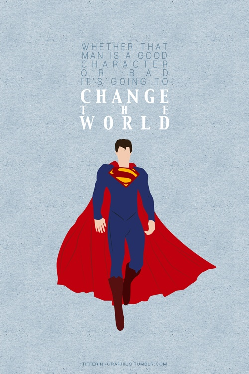 Man of Steel. Favorite quote