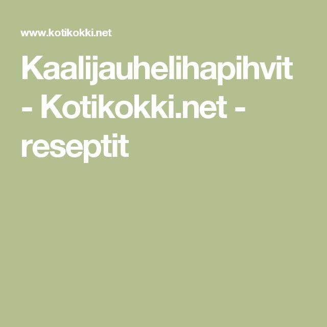 Kaalijauhelihapihvit - Kotikokki.net - reseptit