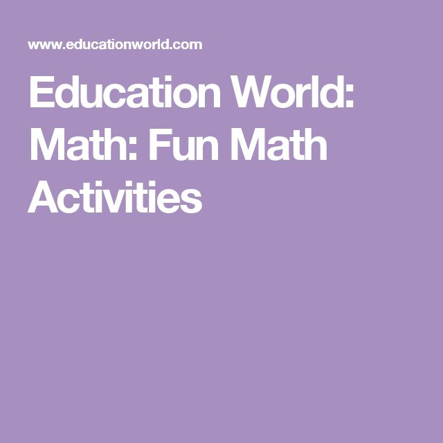 Education World: Math: Fun Math Activities