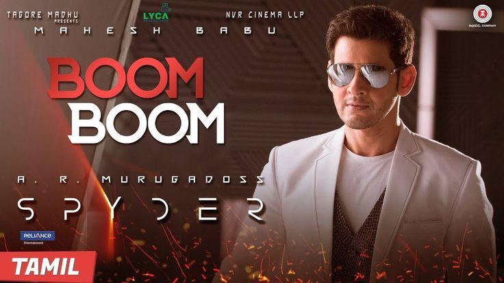 Boom Boom (Tamil) - Spyder | Mahesh Babu & Rakul Preet Singh | AR Murugadoss | Harris Jayaraj - YouTube