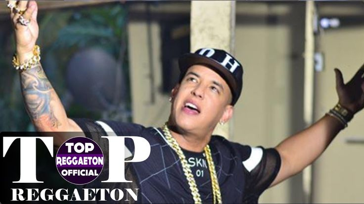 Top 100 Best Reggaeton Of All Time