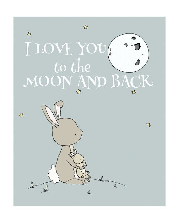 Bunny Nursery Art -- I Love You To The Moon And Back -- Nursery Quote -- Star Art --  Nursery Decor -- Children's Art -- Kids Wall Art