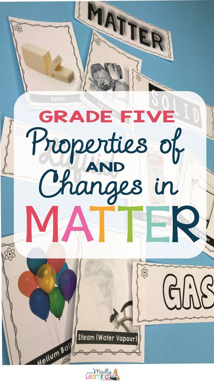 5 Properties Of And Changes In Matter