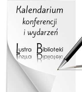 Lustro Biblioteki - KALENDARIUM WYDARZEŃ
