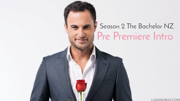 The Bachelor NZ Season 2, Pre Premiere Intro – BUT You never forget your first