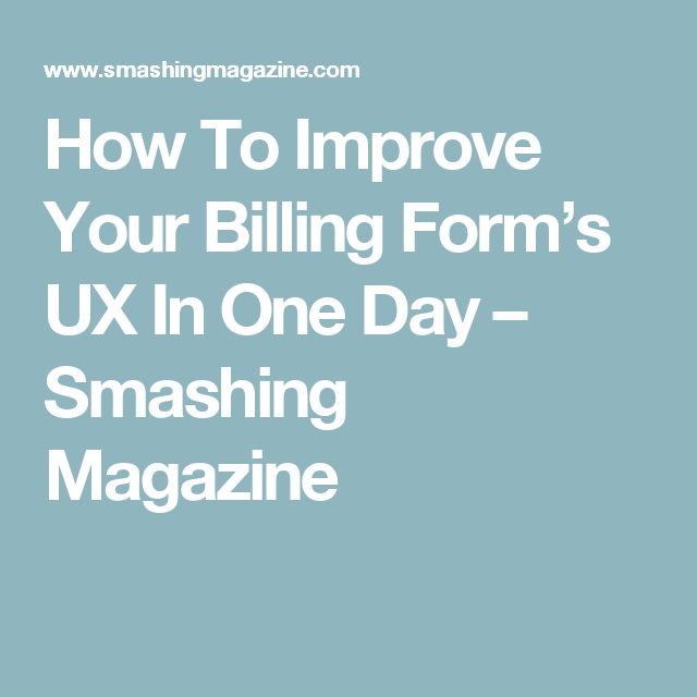 How To Improve Your Billing Form's UX In One Day – Smashing Magazine