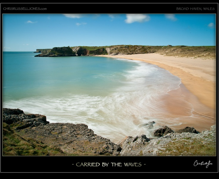 Carried by the Waves - Broad Haven , Pembrokeshire , Wales