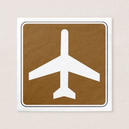 Airport Sign Paper Napkins - paper gifts presents gift idea customize