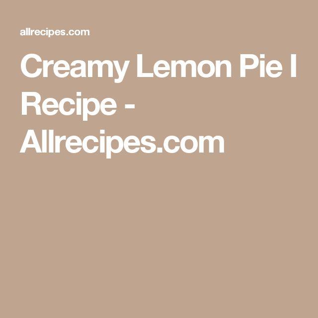 Creamy Lemon Pie I Recipe - Allrecipes.com