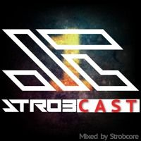 STROB CAST N°1 - October 2k15 - Mixed by Strobcore by strobcore on SoundCloud