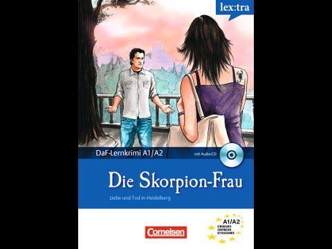 Die Skorpion-Frau A1/A2 (Part 1+Part 2) Ein Dozent der Heidelberger Universität wird tot aufgefunden. Die Kölner Privatdetektivin Elisabeth Aumann ermittelt. Sie kommt der geheimnisvollen Skorpion-Frau auf die Spur - bis sie selbst in Gefahr gerät.  https://www.youtube.com/watch?v=P4FIJXOIkT0&list=PL1arRi_iQvtUx-ZXlgqVTTfEa3WRflBuR