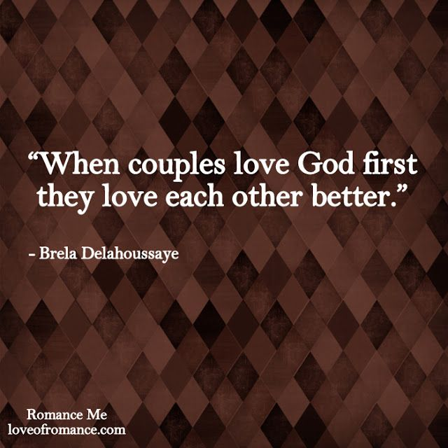 Marriage Quote: Love God First — Romantic Ideas and Marriage Advice