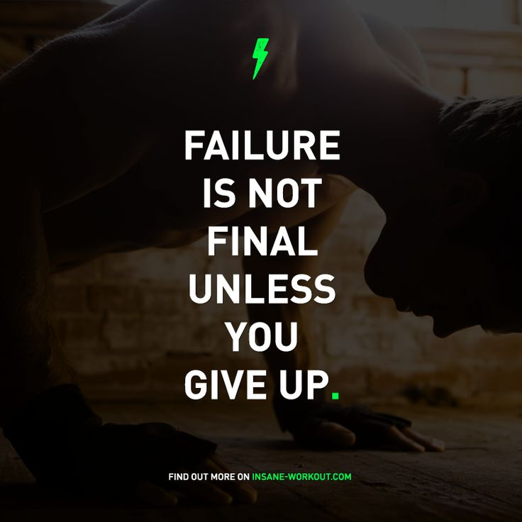 Inspirational Quotes About Failure: Failure Is Not Final Unless You Give Up. Don't Give Up