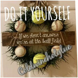 Cold Wine and Hot Glue: Baseball.....or softball wreath. Easy DIY