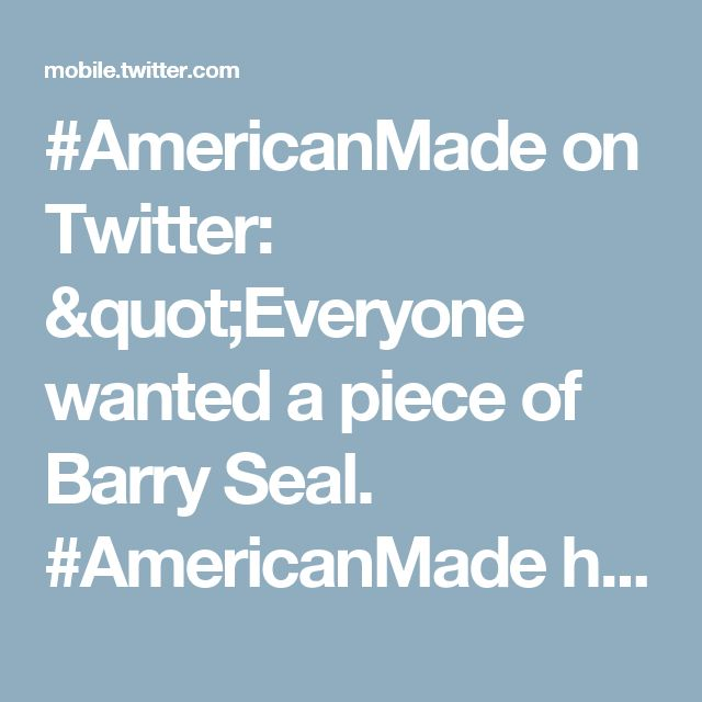 "#AmericanMade on Twitter: ""Everyone wanted a piece of Barry Seal. #AmericanMade hits theaters September 29. Get tickets: https://t.co/kY9DnxFZyb https://t.co/lsXM2cf1T9"""