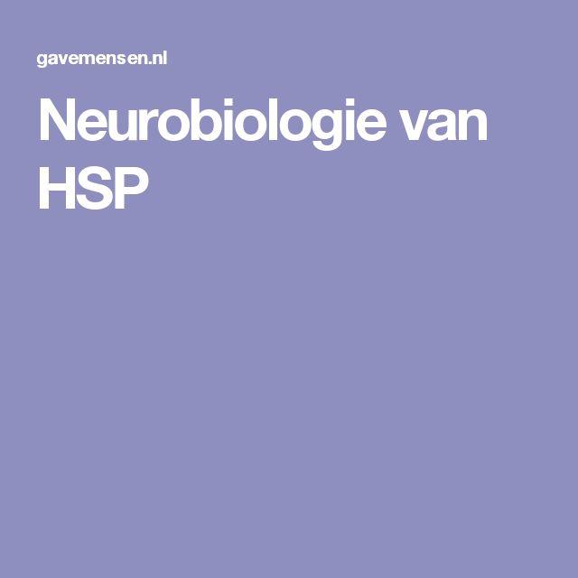 Neurobiologie van HSP