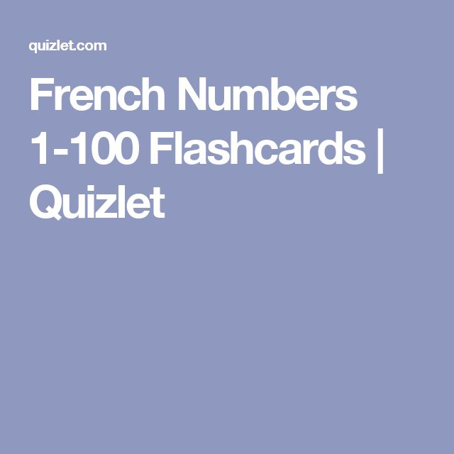 French Numbers 1-100 Flashcards | Quizlet