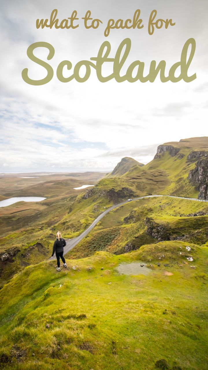 All you need to pack for the varying Scottish Weather. Including packing tips for the Isle of Skye and the highlands.