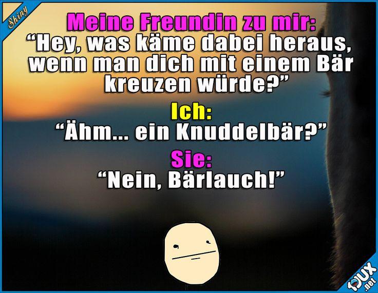 Der Knuddelbär wär mir lieber gewesen : #Freundin #gemein #Spaß #lustig #Humor #lustigeSprüche #Jodel #lachen #Statussprüche