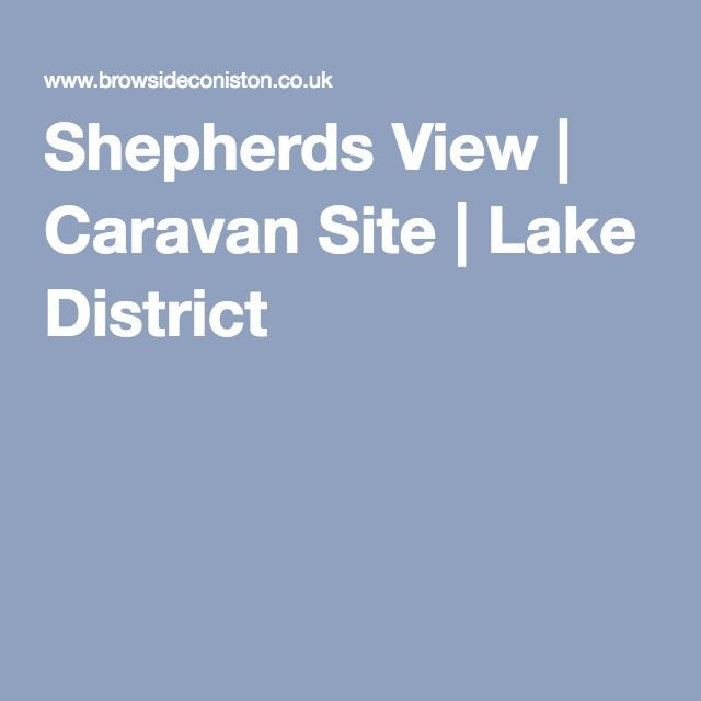 Shepherds View | Caravan Site | Lake District