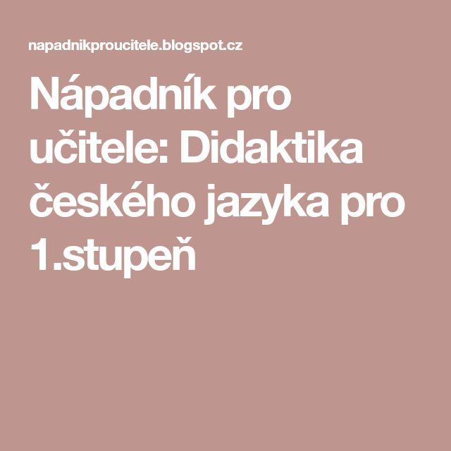 Nápadník pro učitele: Didaktika českého jazyka pro 1.stupeň