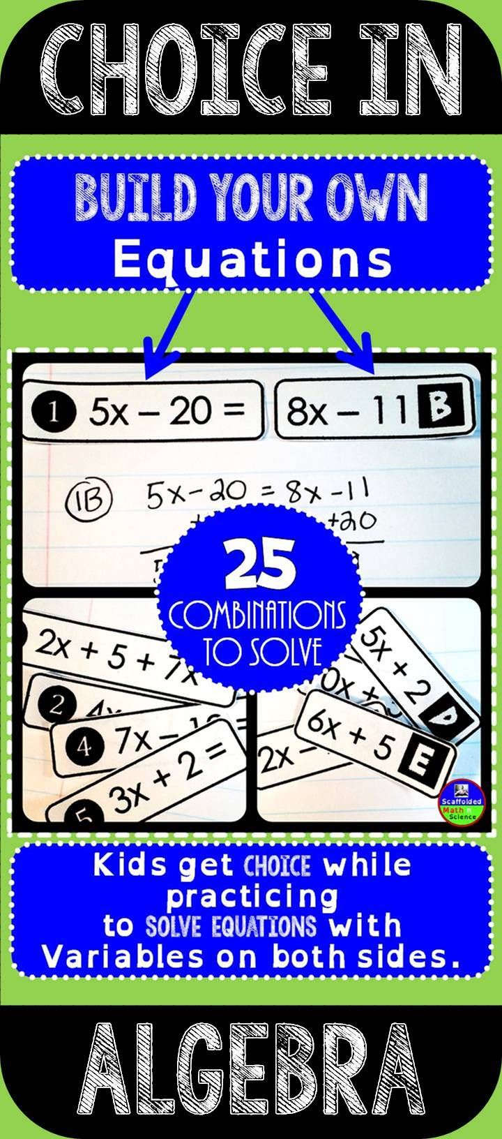 Kids love choice in Algebra. I have found that kids are more relaxed and get more work done with a sense of choice in the activities they are given. They are also more accurate with their work when given a choice because there is more buy-in. Here they get to build their own equations with variables on both sides to solve. (Freebie linked)