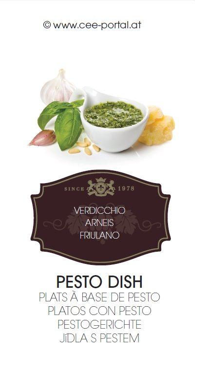 PESTO DISH PLATS À BASE DE PESTO PLATOS CON PESTO PESTOGERICHTE JíDLA S PESTEM VERDICCHIO ARNEIS FRIULANO