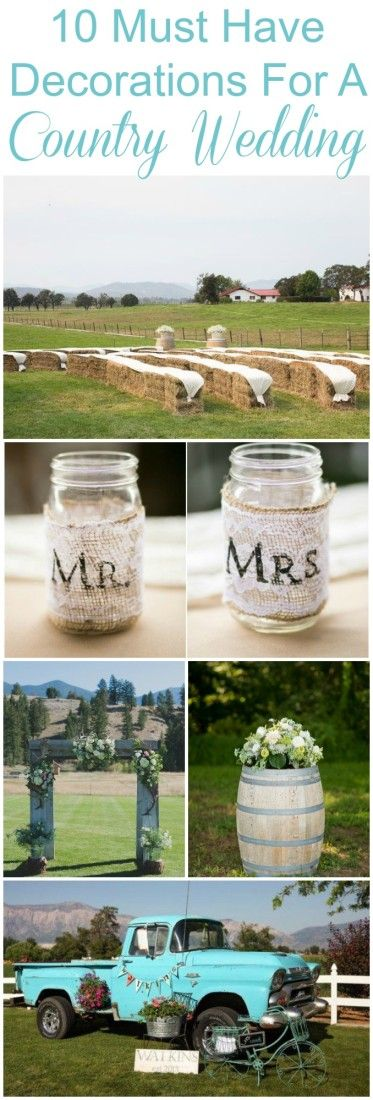 10 Must Have Decorations For A Country Wedding