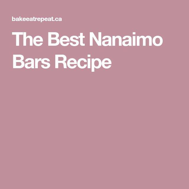 The Best Nanaimo Bars Recipe