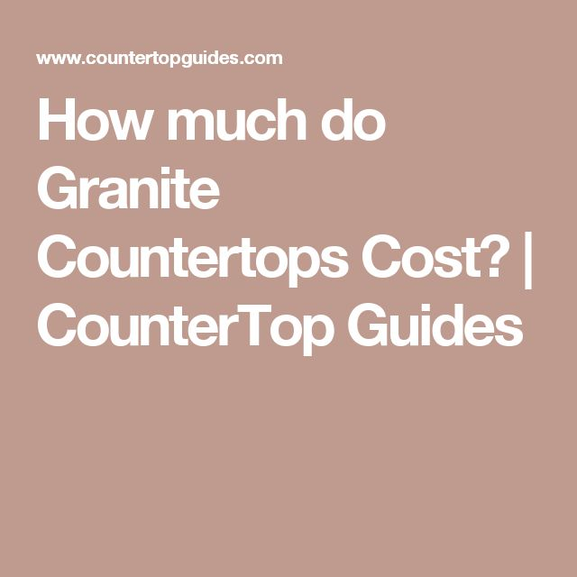 The 25 best granite countertops cost ideas on pinterest for How much does a granite slab cost