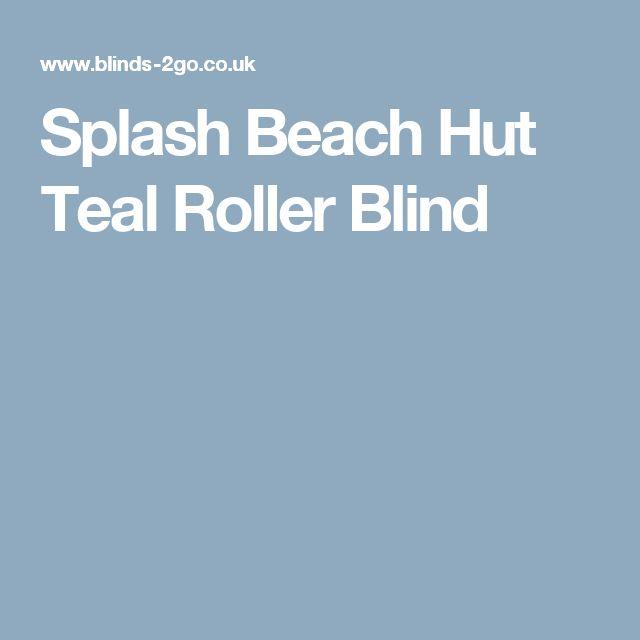 Splash Beach Hut Teal Roller Blind
