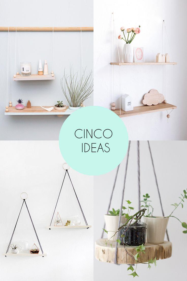 Vuelve la sección 5 ideas, donde os muestro 5 bonitas ideas para hacer estanterías colgantes y decorar cualquier rincón de nuestra pared.