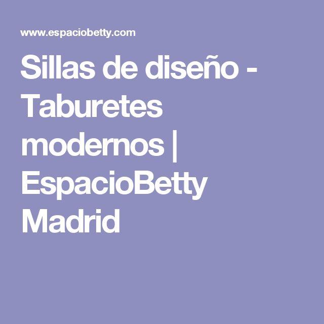 Sillas de diseño - Taburetes modernos | EspacioBetty Madrid