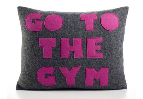 You're not the boss of me pillow! Beds, Couch, Mornings Motivation, Gym Pillows, Fit Exercies, Pillows Talk, Applique Pillows, Decor Pillows, Felt Appliques